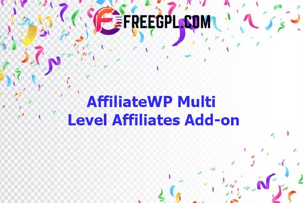 AffiliateWP Multi Level Affiliates Add-on Nulled Download Free