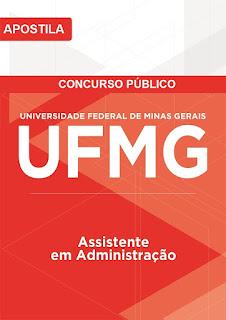Apostila Concurso Universidade Federal de Minas Gerais - UFMG Assistente em Administração