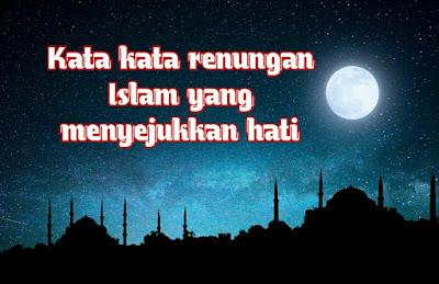 kata kata renungan islam yang menyejukkan hati
