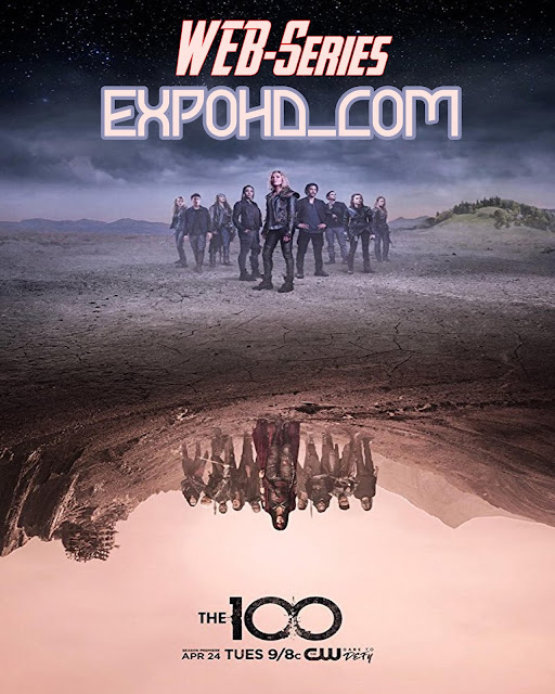 The 100 Season 5 E01 to E07 Full HD 1080p | BluRay 720p | Esub 1.3Gb [Download]