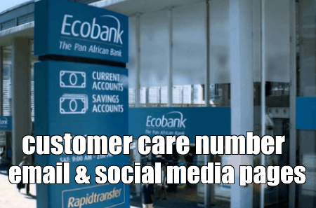 Ecobank Customer Care Service Phone Number, WhatsApp Number, Facebook And Twitter Pages