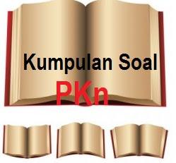 Soal UTS PKn Kelas 4 SD KTSP Semester 1