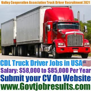 Valley Cooperative Association CDL Delivery Truck Driver Recruitment 2021-22