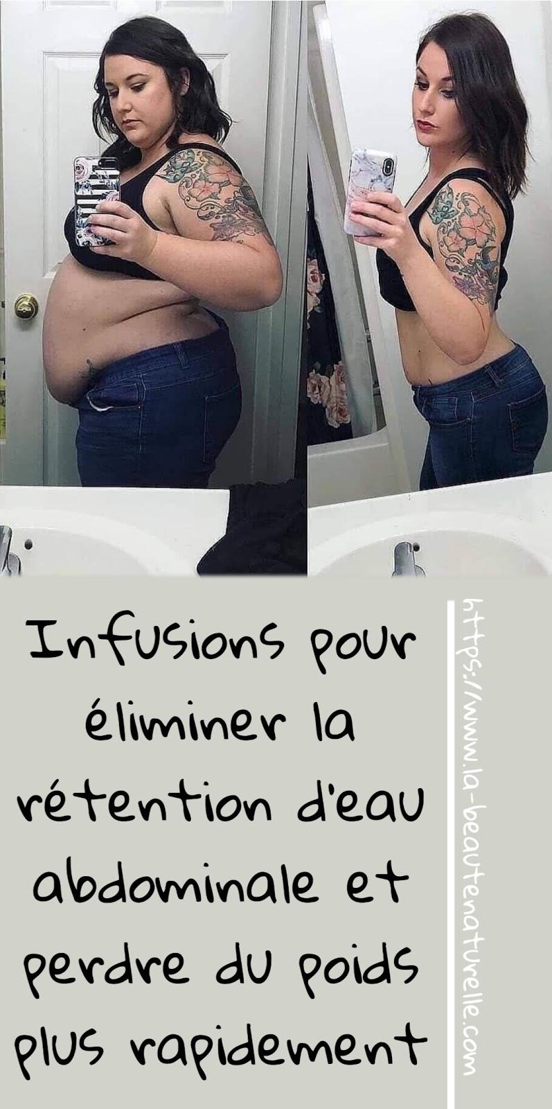 Infusions pour éliminer la rétention d'eau abdominale et perdre du poids plus rapidement