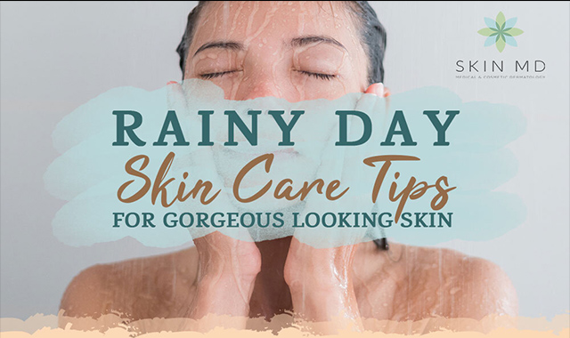 Rainy Day Skin Care Tips For Gorgeous Looking Skin