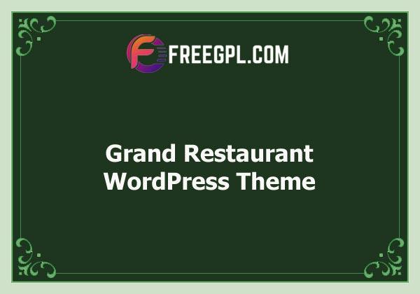 Grand Restaurant - WordPress Theme Free Download