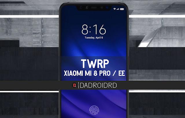 TWRP Xiaomi Mi 8 Pro / EE