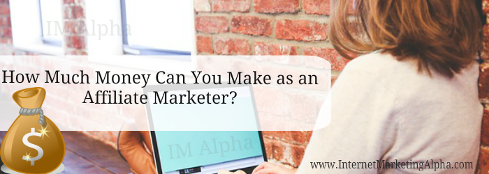 How Much Money Can You Make as an Affiliate Marketer?