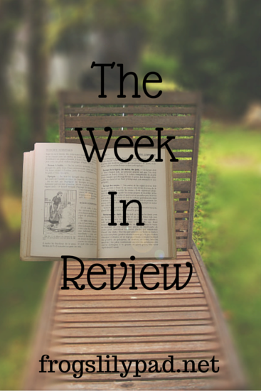 The Week in Review l frogslilypad.net