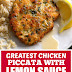 Greatest Chicken Piccata with Lemon Sauce #chickenrecipes #chickenpiccata