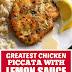 Greatest Chicken Piccata with Lemon Sauce #chickenrecipes #chickenpiccata