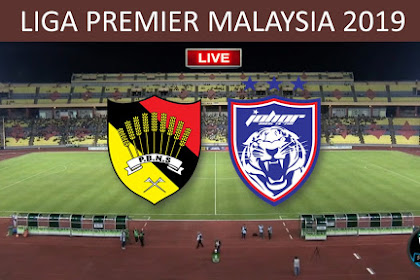 Live N. Sembilan Vs JDT II Liga Premier Malaysia 2019