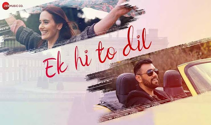 एक ही तो दिल Ek Hi To Dil Lyrics in Hindi – Touqeer Butt