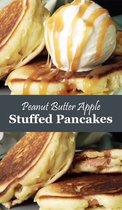 Peanut Butter Apple-Stuffed Pancakes