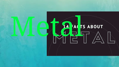 Metal intresting fact of image