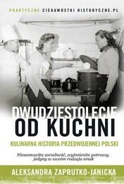 http://lubimyczytac.pl/ksiazka/4805361/dwudziestolecie-od-kuchni