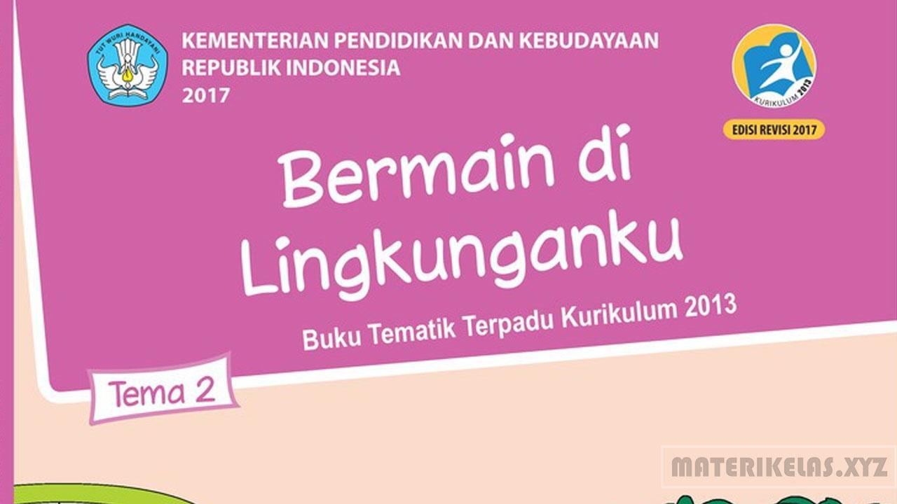 Materi Kelas 2 Tema 2 Kurikulum 2013 Revisi 2017