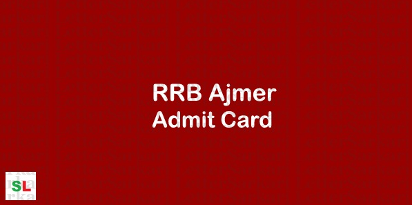 RRB Ajmer Admit Card 2019