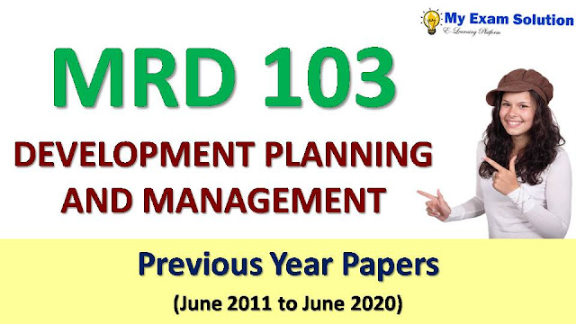MRD 103 RURAL DEVELOPMENT PLANNING AND MANAGEMENT Previous Year Papers