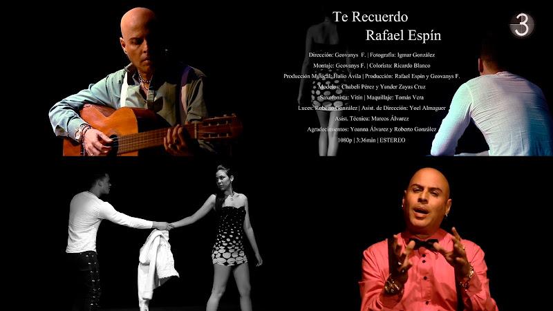 Rafael Espín - ¨Te Recuerdo¨ - Videoclip - Director: Geovanys F. García. portal Del Vídeo Clip Cubano. Música romántica cubana. Bachata. Cuba.
