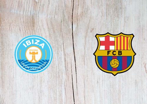 Ibiza vs Barcelona Full Match & Highlights 22 January 2020