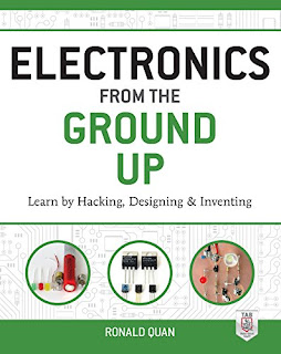 Electronics from the Ground Up: Learn by Hacking, Designing, and Inventing pdf download free
