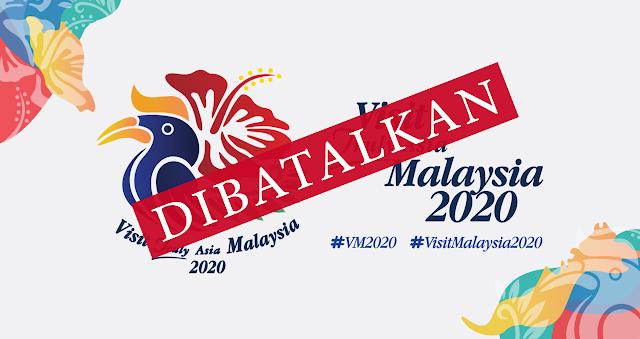 KEMPEN TAHUN MELAWAT MALAYSIA 2020 DIBATALKAN KERANA COVID-19