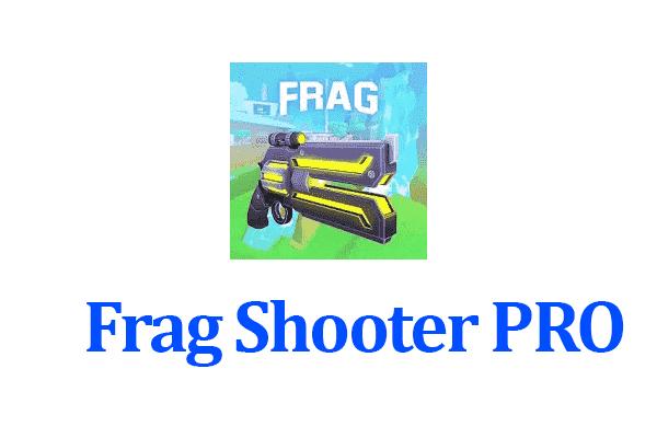 Frag Shooter PRO by Zain Tech