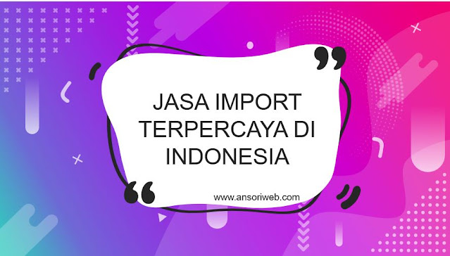 EastExpress.co.id : Penyedia Jasa Import Terpercaya di Indonesia