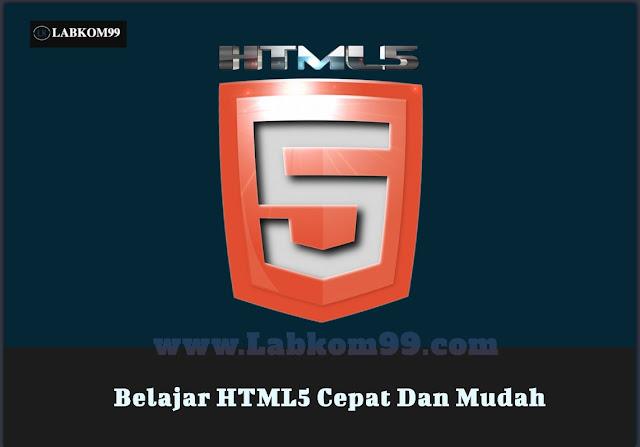 Belajar HTML5 Cepat Dan Mudah