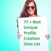 77 + Best  Unique Profile Creation Sites List 2021