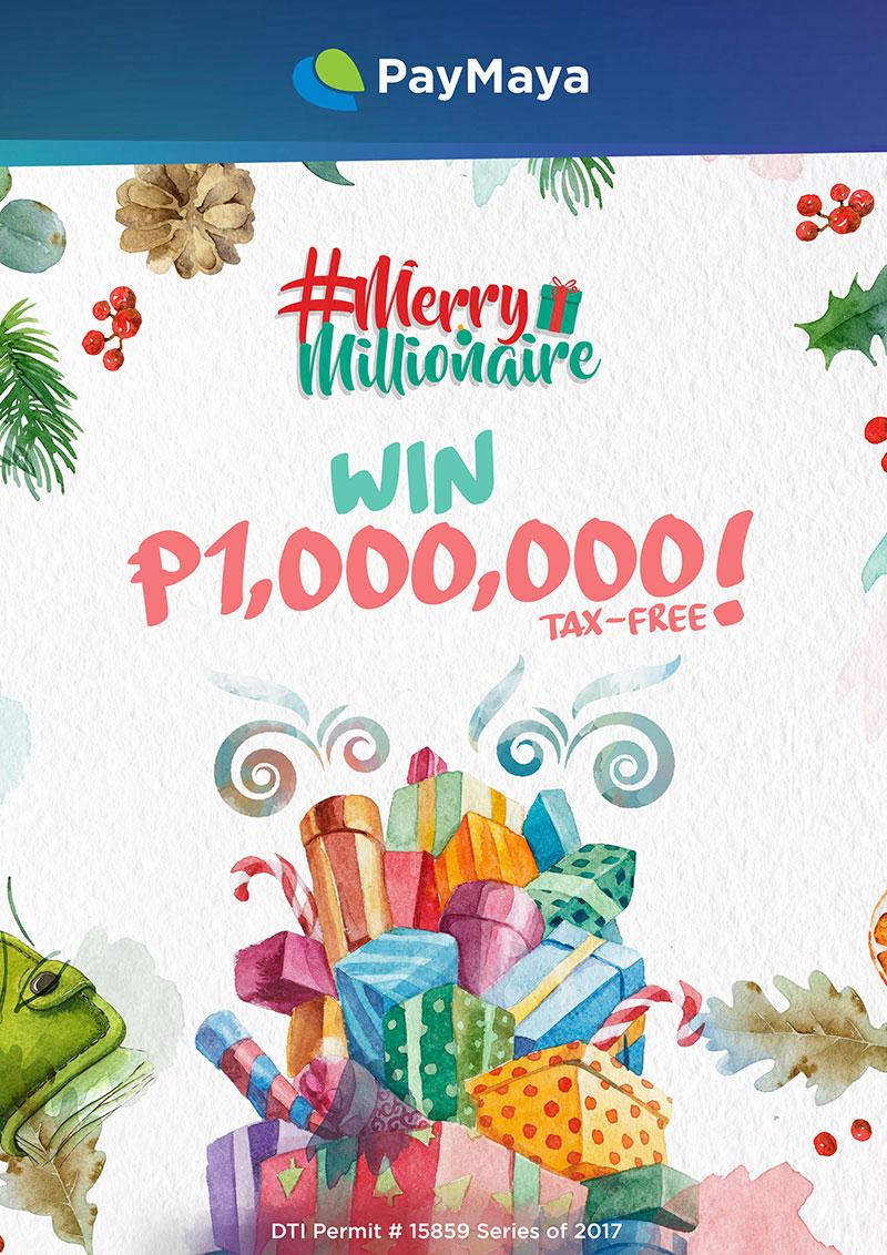 PayMaya Merry Millionaire Promo 2017