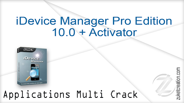 iDevice Manager Pro Edition 10.0 + Activator
