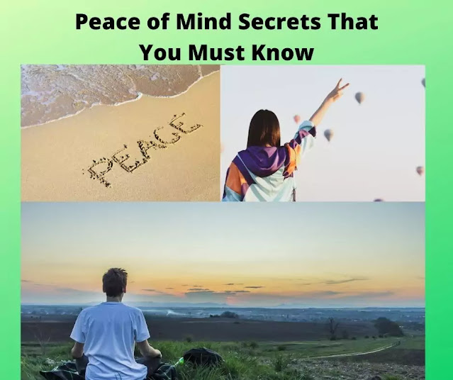 Peace of Mind Secrets That You Must Know