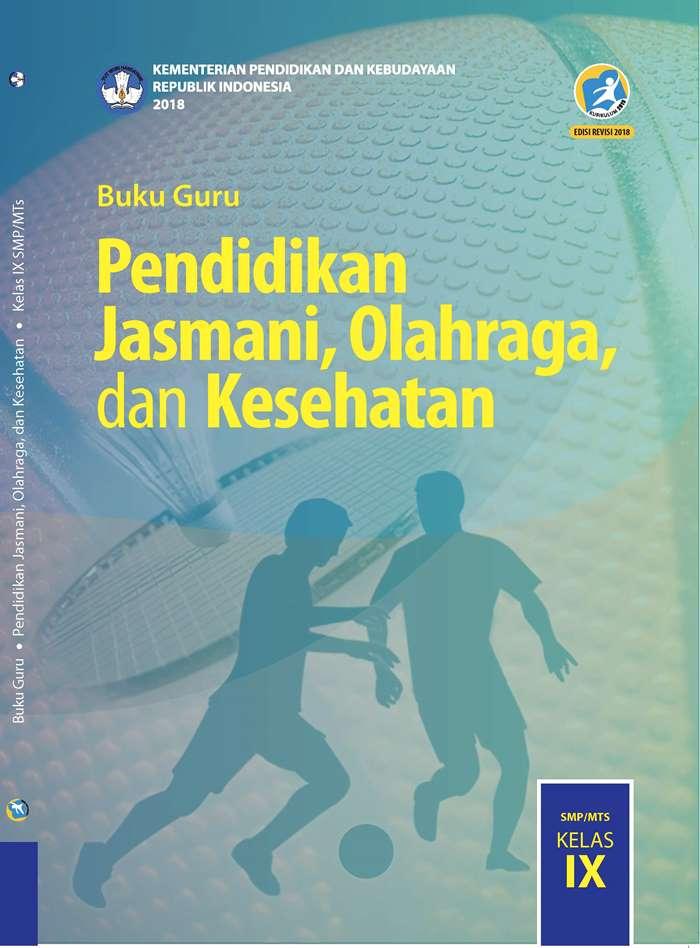 Buku Guru Kelas 9 Pendidikan Jasmani Olahraga dan Kesehatan