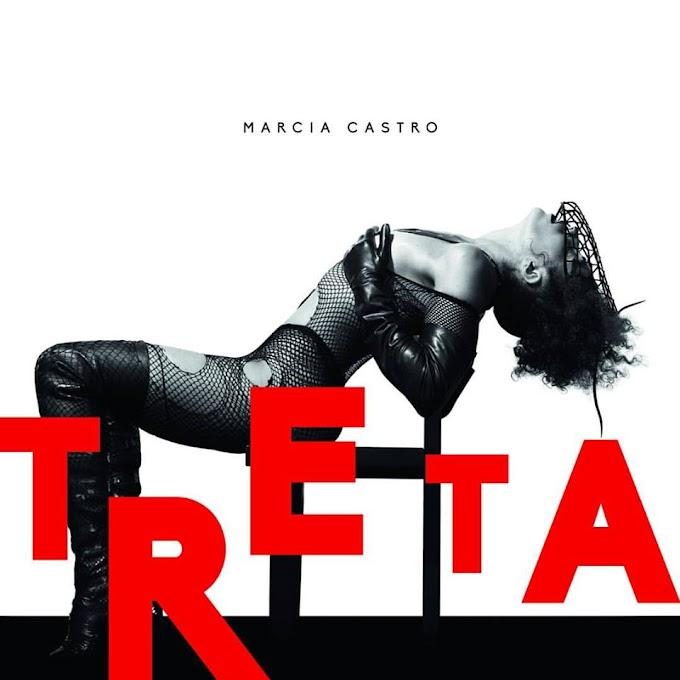 "A ""treta"" pop e quente de Márcia Castro"