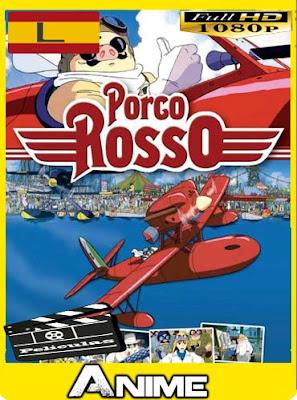 Porco Rosso [1992] HD [1080P] latino [GoogleDrive-Mega]nestorHD