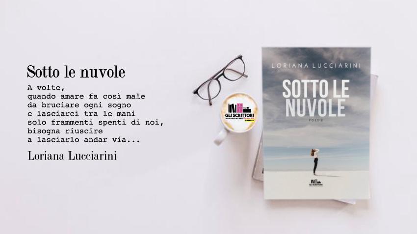 Sotto le nuvole, la nuova silloge poetica di Loriana Lucciarini