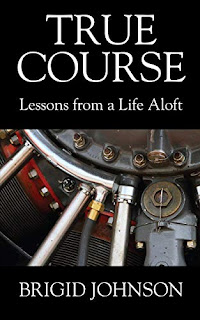 True Course - Lessons From a Life Aloft by Brigid Johnson - book promotion companies