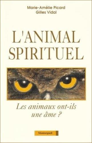 Les Animaux Ont Ils Une Ame : animaux, Animalia:, Animaux, Ont-ils, Marie-Amélie, Picard, Gilles, Vidal