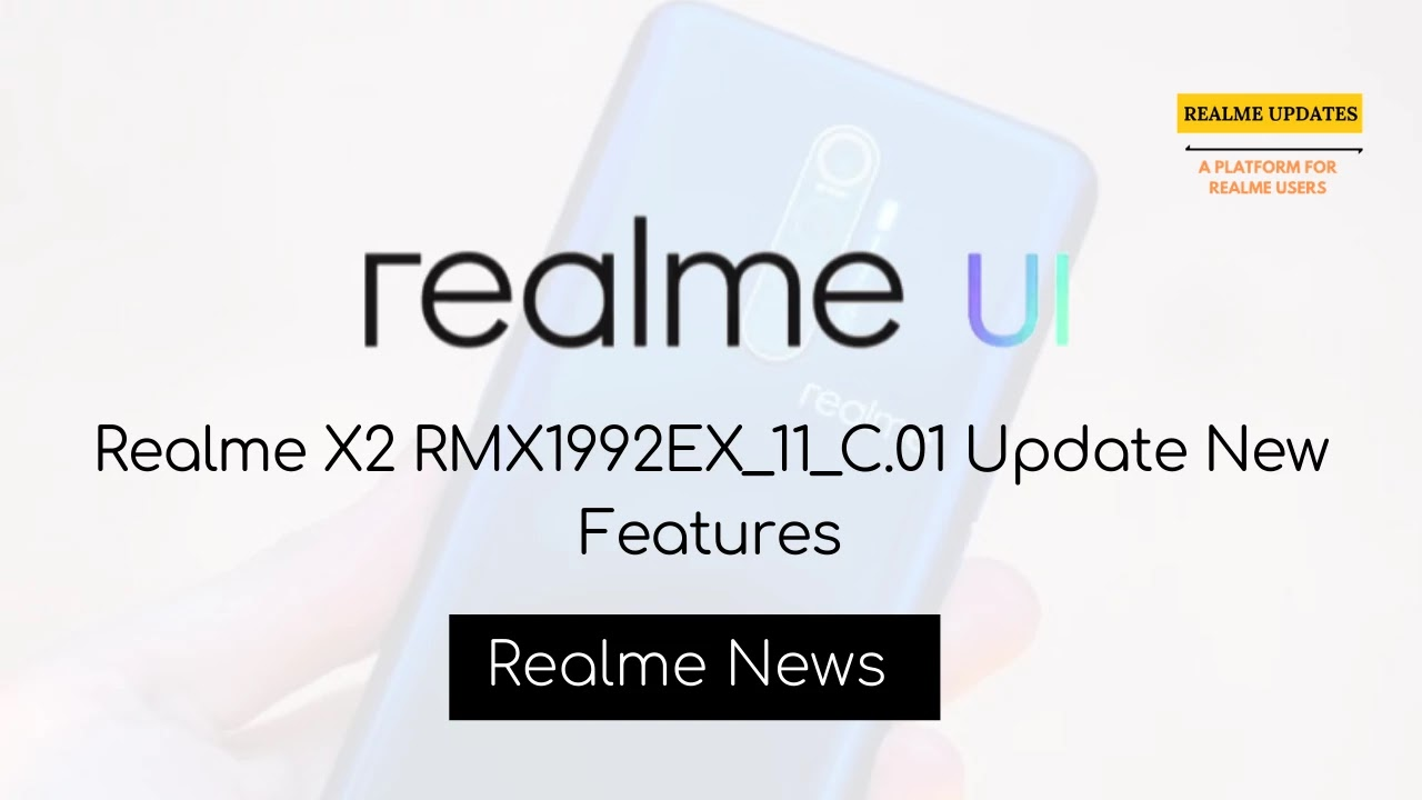 Realme X2 Realme UI Beta update Rolling Out [RMX1992EX_11_C.01]