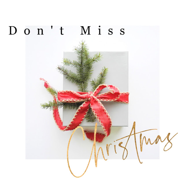 Don't Miss Christmas