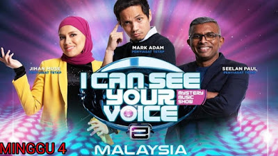 Live Streaming I Can See Your Voice Malaysia 2019 Minggu 4
