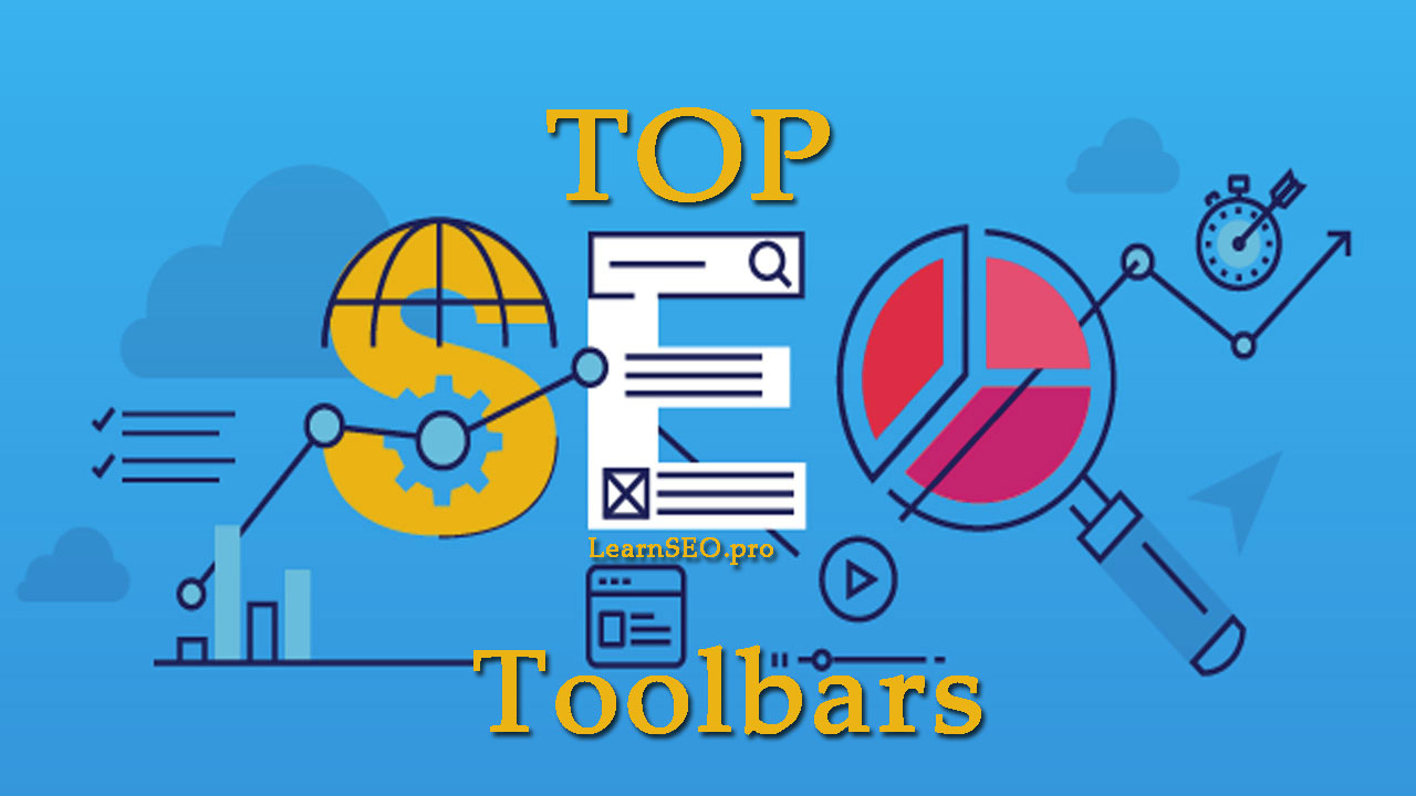 Top 14+ Free SEO Toolbars for Google Chrome | LearnSEO pro