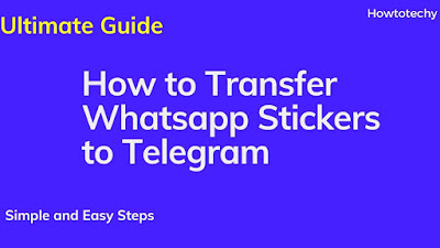 How to transfer Whatsapp Stickers to Telegram