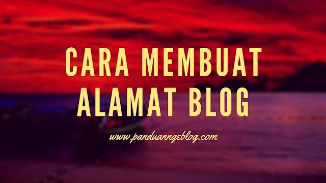 cara membuat alamat blog valid