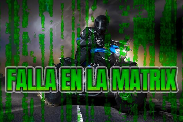 Biker se estrella con La Matrix...falla en el systema