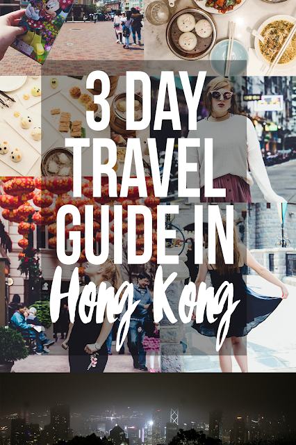 3 Day Travel Guide in Hong Kong | Global Fashion Gal