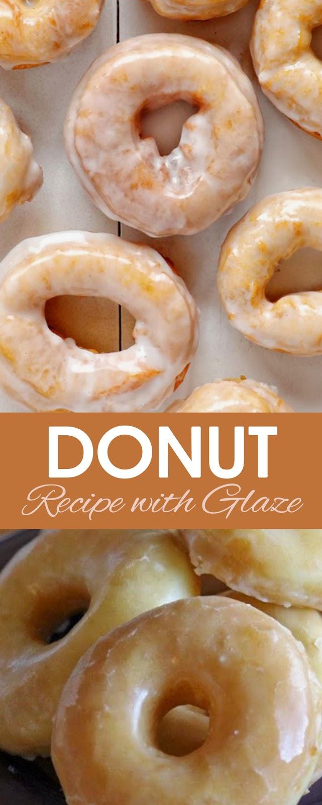 Raised Donut Recipe with Glaze