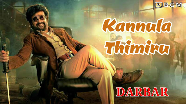 Darbar - Kannula Thimiru BGM|Original Background Music - Mp4 | Mp3 Download